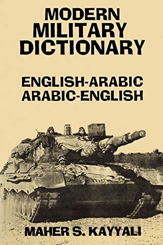 9780781802437: Modern Military Dictionary: English-Arabic/Arabic-English (English and Arabic Edition)
