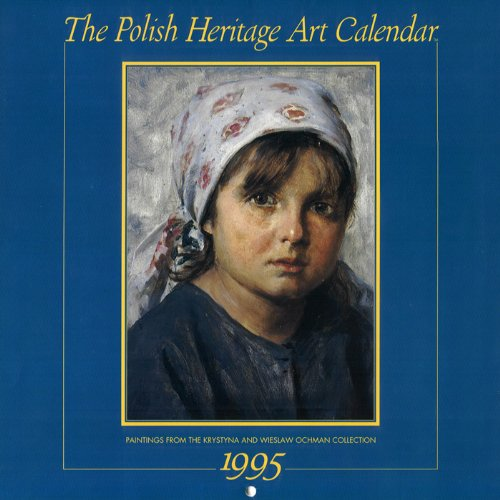 9780781802567: Cal 95: Polish Heritage Art Calendar : Paintings from the Wieslaw Ochman Collection