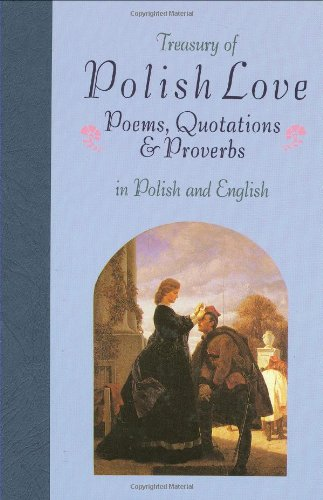 9780781802970: Treasury of Polish Love: Poems, Quotations & Proverbs : In Polish and English