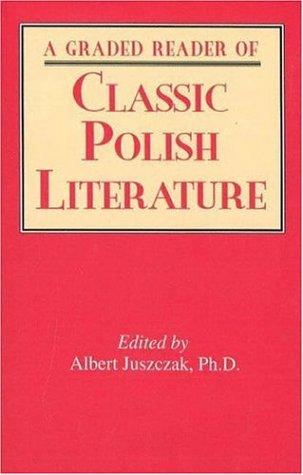 A Graded Reader of Classic Polish Literature: Juszczak, Albert