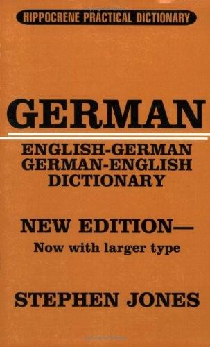 German: English-German, German-English (Hippocrene Practical Dictionary): Jones, Stephen