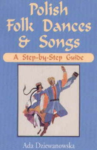 9780781804202: Polish Folk Dances and Songs: A Step-By-Step Guide