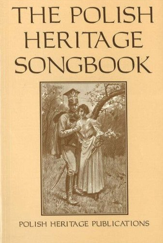 The Polish Heritage Songbook (Slavic and English Edition)