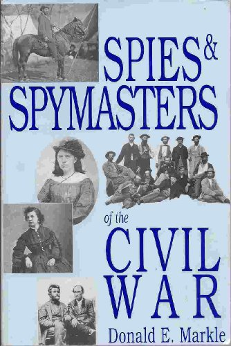 9780781804288: Spies and Spymasters of the Civil War