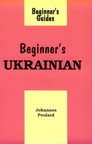 9780781804431: Beginner's Ukrainian (Beginner's Guides)