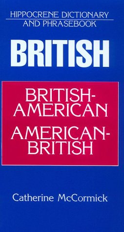 9780781804509: Hippocrene Dictionary and Phrasebook: British-American American-British