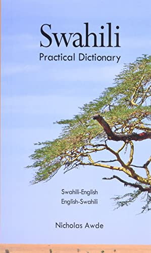 9780781804806: Swahili/ English- English/ Swahili Dictionary: Spoken in Eastern and Southern Africa (Hippocrene Practical Dictionary)