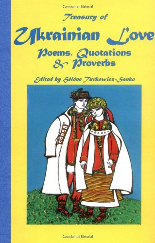 9780781805179: Treasury of Ukrainian Love Poems, Quotations and Proverbs: Poems, Quotations and Proverbs in Ukrainian and English (Treasury of Love Series)