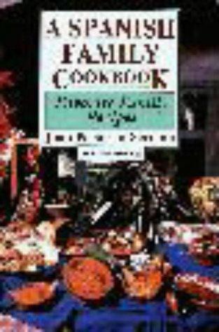 A Spanish Family Cookbook: Favorite Family Recipes: Serrano, Juan, Serano,