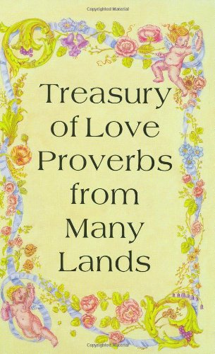 Treasury of Love Proverbs from Many Lands: Hippocrene Books