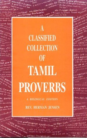 A Classified Collection of Tamil Proverbs: Herman Jensen