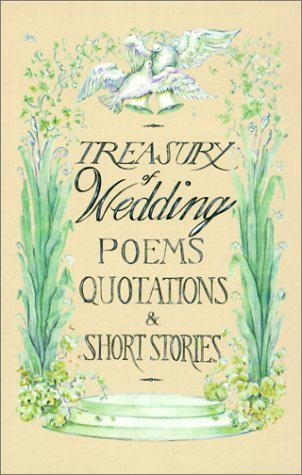 9780781806367: Treasury of Wedding Poems, Quotations, and Short Stories