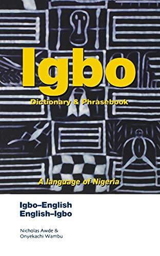 9780781806619: Igbo-English English-Igbo Dictionary and Phrasebook (Hippocrene Dictionary & Phrasebook)