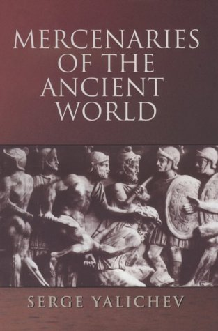 9780781806749: Mercenaries of the Ancient World
