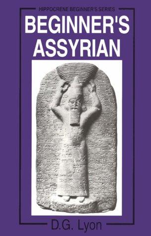 9780781806770: Beginner's Assyrian (Hippocrene Beginner's)