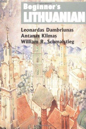 Beginner's Lithuanian (Beginner's (Foreign Language)): Leonardas Dambriunas; William R. ...