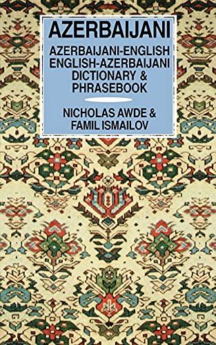 9780781806848: Azerbaijani-English/English-Azerbaijani Dictionary & Phrasebook (Hippocrene Dictionary & Phrasebook)
