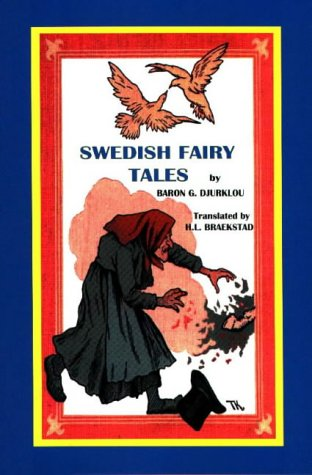 Swedish Fairy Tales (Library of Folklore): Baron G. Djurklou