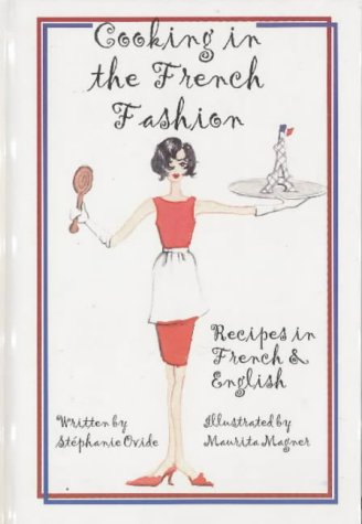 Cooking in the French Fashion (English and: Stephanie Ovide