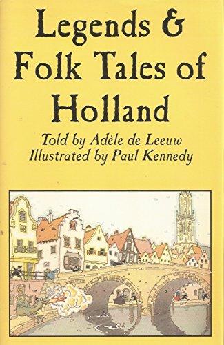 9780781807432: Legends & Folk Tales of Holland