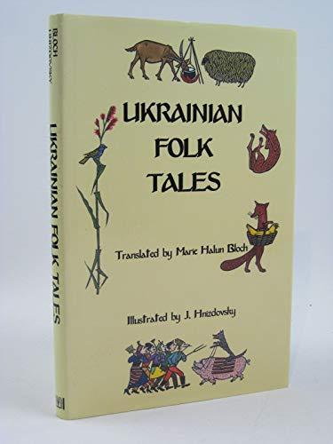 Ukrainian Folk Tales: Rudchenko, Ivan; Lukiyanenko, Maria (written by); Bloch, Marie Halun (...