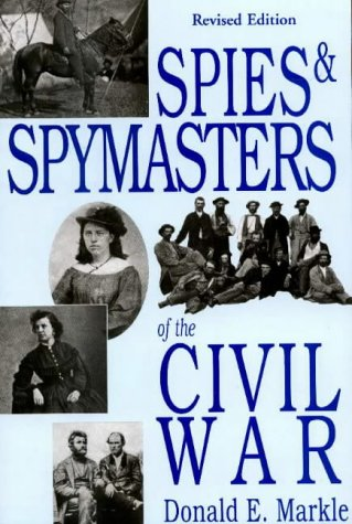 9780781807616: Spies and Spymasters of the Civil War
