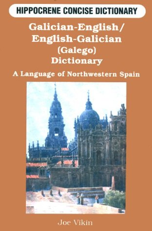 9780781807760: Galician-English/English-Galician (Galego) Concise Dictionary: A Language of Northwestern Spain (Concise Dictionaries)