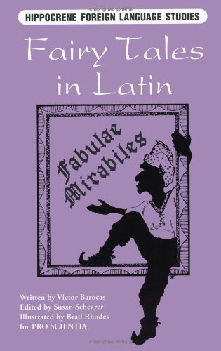 9780781807876: Fairy Tales in Latin: Fabulae Mirabiles (Hippocrene Foreign Language Studies)
