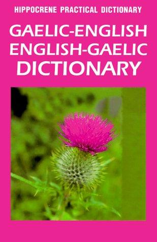 9780781807890: Gaelic English, English Gaelic Practical Dictionary (Hippocrene Practical Dictionary)