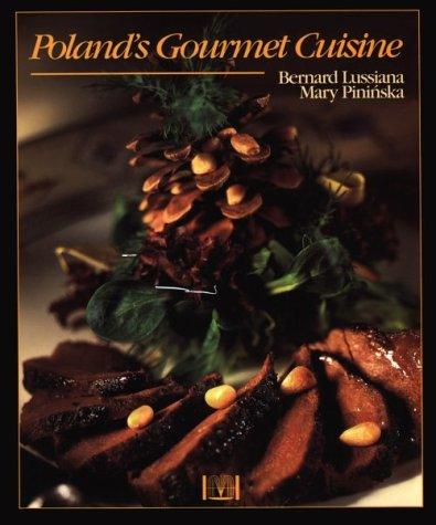 9780781807906: Poland's Gourmet Cuisine (Hippocrene Original Cookbooks)