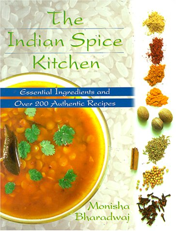9780781808019: The Indian Spice Kitchen: Essential Ingredients and Over 200 Authentic Recipes
