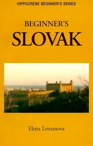 Beginner's Slovak: Elena Letnanova