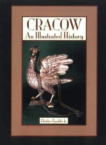 9780781808378: Cracow: An Illustrated History