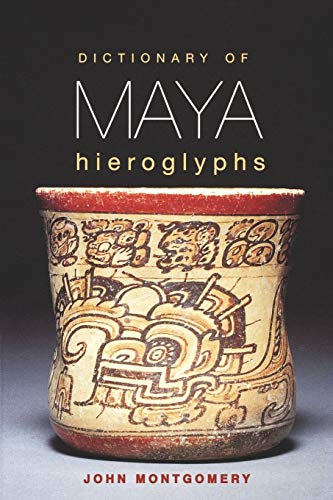 9780781808620: Dictionary of Maya Hieroglyphs