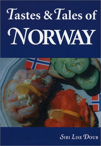 Tastes and Tales of Norway: Siri Lise Doub