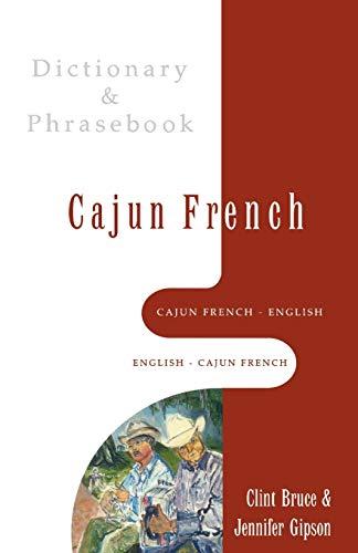 9780781809153: Cajun French-English/English-Cajun French Dictionary & Phrasebook (Hippocrene Dictionary & Phrasebooks)