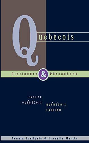 9780781809207: Quebecois Dictionary & Phrasebook: English Quebecois Quebecois English (Hippocrene Dictionary & Phrasebooks)