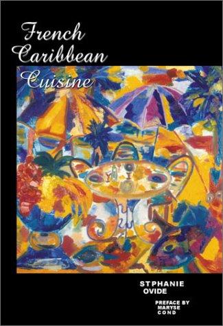 French Caribbean Cuisine: Ovide, Stephanie