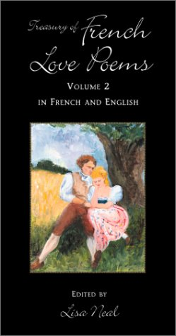 9780781809306: Treasury of French Love Poems: Volume 2 In French and English (Hippocrene Treasury of Love) (English, French and French Edition)