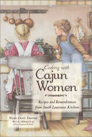 9780781809320: Cooking With Cajun Women: Recipes and Remembrances From South Louisiana Kitchens