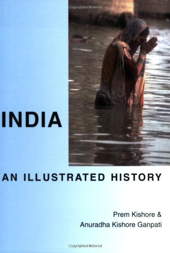 9780781809443: India: An Illustrated History (Hippocrene Illustrated Histories)