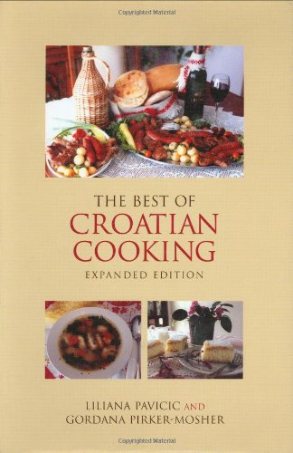 9780781809887: The Best of Croatian Cooking