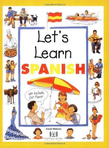 Let's Learn Spanish (Hippocrene Let's Learn) (Spanish: Watson, Carol; Saulles,