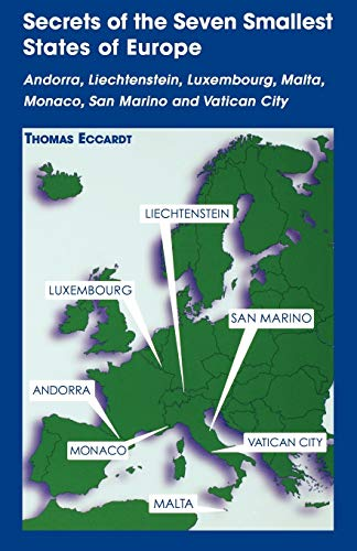 9780781810326: Secrets of the Seven Smallest States of Europe: Andorra, Liechtenstein, Luxembourg, Malta, Monaco, San Marino and Vatican City