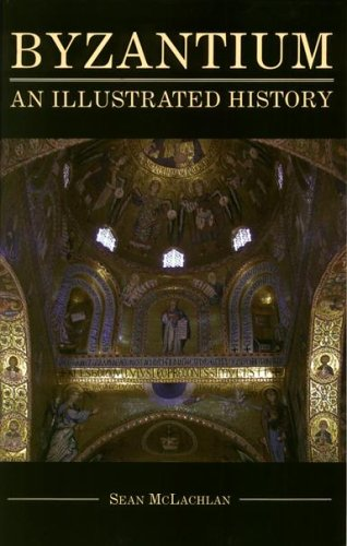9780781810333: Byzantium: An Illustrated History