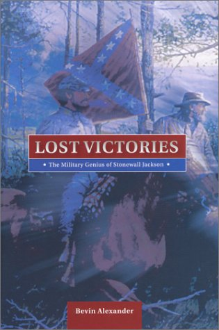 9780781810364: Lost Victories: The Military Genius of Stonewall Jackson