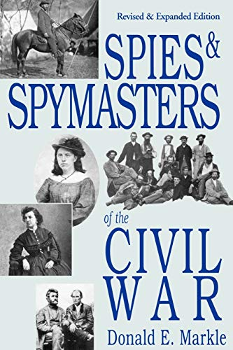 9780781810371: Spies and Spymasters of the Civil War