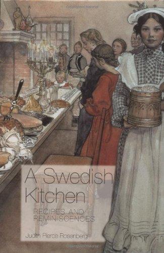 A Swedish Kitchen: Recipes and Reminiscences (Hippocrene Cookbook Library): Judith Pierce Rosenberg