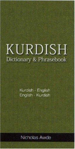 9780781810715: Kurdish-English/English-Kurdish (Kurmanci, Sorani and Zazaki) Dictionary and Phrasebook: Romanized (Hippocrene Dictionary & Phrasebooks)