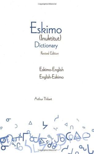 9780781810746: Eskimo-English / English-Eskimo (Inuktitut) Dictionary
